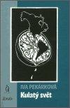 Iva Pekárková: Kulatý svět