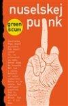 Green  Scum: Nuselskej punk