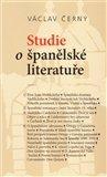 Václav Černý: Studie o španělské literatuře
