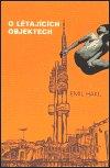 Emil Hakl: O létajících objektech