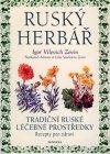 kol.: Ruský herbář - tradiční ruské léčebné prostředky