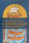 Růžena Dostálová: Geografie a mýty v Dionysiakách Nonna z Panopole