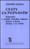Zdeněk Sázava: Cesty za poznáním
