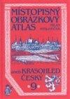 Milan Mysliveček: Místopisný obrázkový atlas aneb Krasohled český 9.