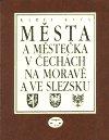 Karel Kuča: Města a městečka v Čechách, na Moravě a ve Slezsku / 4.díl Ml - Pan