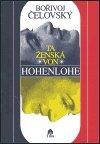Bořivoj Čelovský: Ta ženská von Hohenlohe