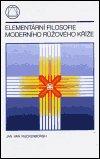 Jan  van Rijckenborgh: Elementární filosofie moderního růžového kříže