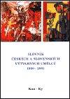 : Slovník českých a slovenských výtvarných umělců 1950 - 2001 6. díl (Kon-Ky)