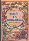Dieter Breuers: Zemřít za Jeruzalém