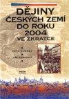 Jiří Pokorný: Dějiny Českých zemí do roku 2004 ve zkratce