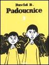 David B.: Padoucnice 1