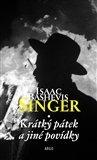 Isaac Bashevis Singer: Krátký pátek