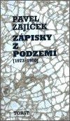 Pavel Zajíček: Zápisky z podzemí (1973-1980)
