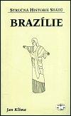 Jan Klíma: Brazílie - stručná historie států