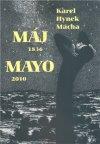 Karel Hynek Mácha: Máj 1836/Mayo 2010