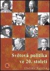 Vladimír Nálevka: Světová politika ve 20. století II.