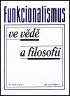 : Funkcionalismus ve vědě a filosofii