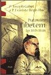 P. Evariste-Rég Huc: Putování Tibetem, l.p. 1845-1846