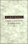 Lenka Karfíková: Studie z patristiky a scholastiky II