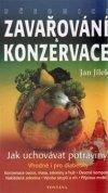 Jan   Jílek: Učebnice zavařování a konzervace