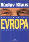 Václav Klaus: Evropa pohledem politika, pohledem ekonoma