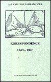 Jan Zahradníček: Korespondence II. 1943-1948