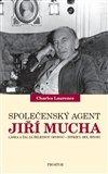 Charles Laurence: Společenský agent Jiří Mucha