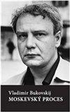 Vladimír Bukovskij: Moskevský proces