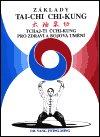 Jwing-ming Yang: Základy tai-chi chi-kung