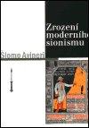 Šlomo Avineri: Zrození moderního sionismu