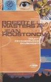 Robert E. L. Masters: Druhy psychedelické zkušenosti