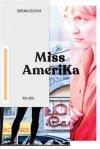 Chin Yew: Miss Amerika