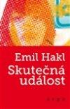 Emil Hakl: Skutečná událost