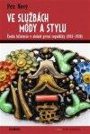 Petr Nový: Ve službách módy a stylu
