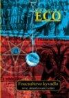 Umberto Eco: Foucaultovo kyvadlo