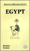 Břetislav Vachala: Egypt - stručná historie států