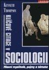 Kenneth Thompson: Klíčové citace v sociologii
