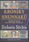 Zecharia Sitchin: Kroniky Anunnaků