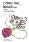 Věra Vlčková: Dobrou noc, koťátko