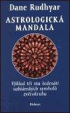 Dane Rudhyar: Astrologická mandala