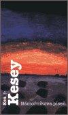 Ken Kesey: Námořníkova píseň