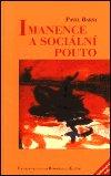Pavel Barša: Imanence a sociální pouto