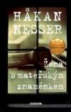 Hakan Nesser: Žena smateřským znaménkem