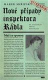 Marek Skřipský: Nové případy inspektora Rádla