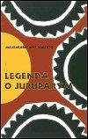 Maximiano José Roberto: Legenda o Juruparym