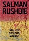 Salman Rushdie: Maurův poslední vzdech