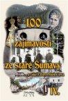 Vladimír Horpeniak: 100 zajímavostí ze staré Šumavy IV.