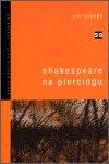 Jiří Staněk: Shakespeare na piercingu