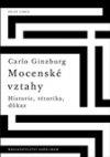 Carlo Ginzburg: Mocenské vztahy