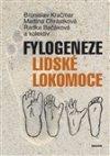 Bronislav Kračmar: Fylogeneze lidské lokomoce